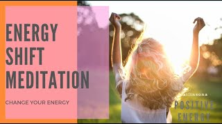 CHANGE YOUR ENERGY- POSITIVE ENERGY MEDITATION- Guided Energy Shift- Positive Quotes- Subtitles
