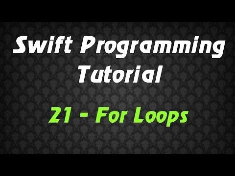 Swift Programming Tutorial – 21 – For Loops