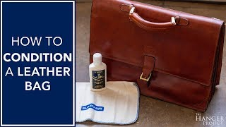 How To Condition A Leather Bag   Kirby Allison