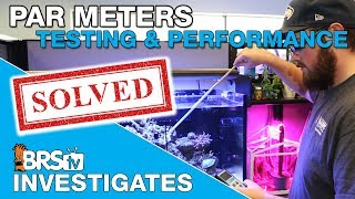 BRStv Investigates: Popular PAR meters put to the test!