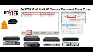 CCTV DVR NVR IP Camera Password Reset Process and Tools for Enster XMEYE