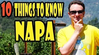 Napa Travel Tips: 10 Things to Know Before You Go to Napa