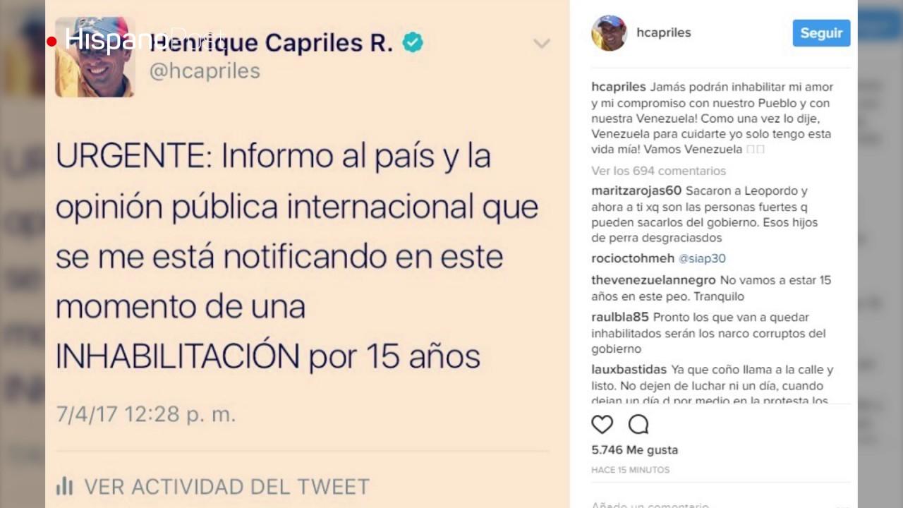 Capriles es inhabilitado por 15 años