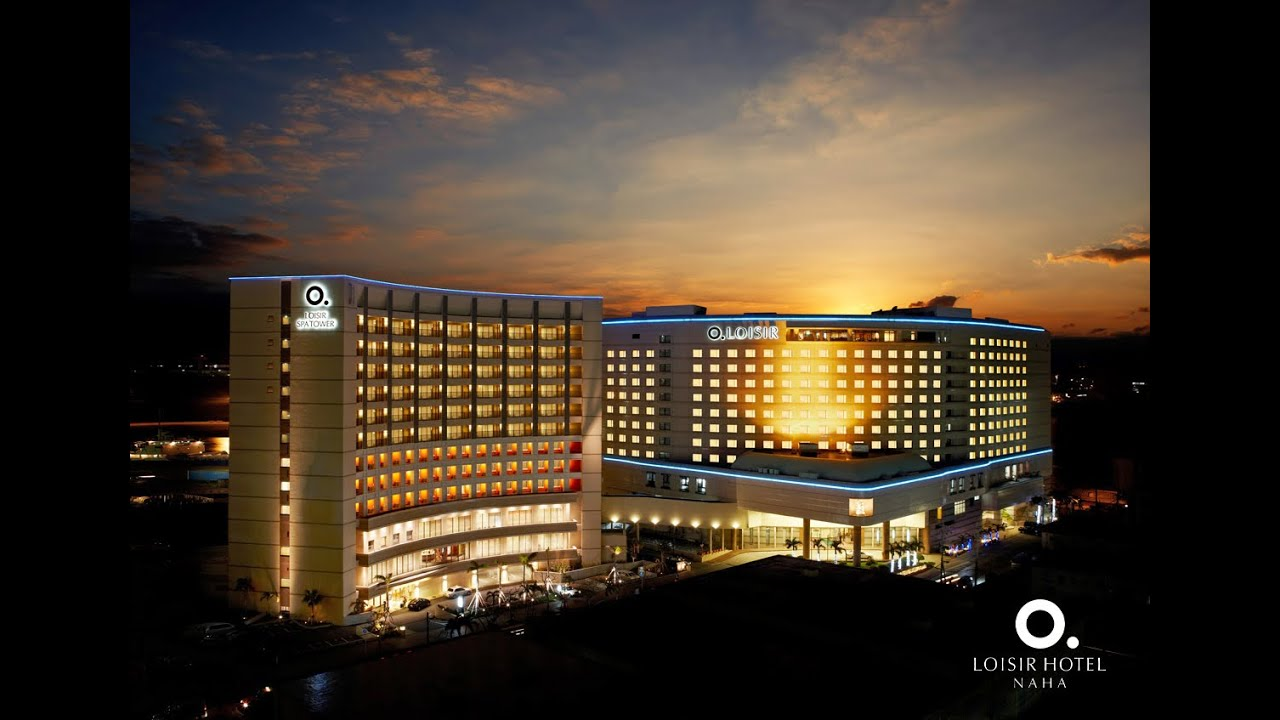 LOISIR HOTEL & SPATOWER NAHA