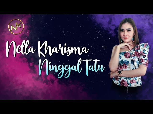 Nella Kharisma feat. OM Lagista - Ninggal Tatu [OFFICIAL]
