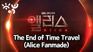 SnowFlake - The End Of Time Travelㅣ시간여행의 종말 (Alice Fanmade)