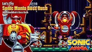 Let's Try Sonic Mania Boss Rush!