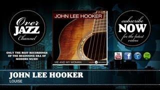 John Lee Hooker - Louise (1951)