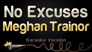 Meghan Trainor   No Excuses (Karaoke Version)