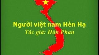 Người Việt Nam Hèn Hạ   Tác Giả Hân Phan