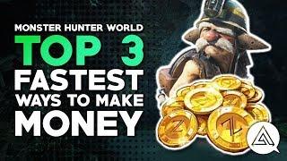 Top 3 Fastest Ways to Make Money (Zenny) in Monster Hunter World