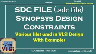 SDC file | Synopsys Design Constraints file | various files in VLSI Design | session-4