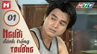 Người Đánh Trống Trường - Tập 1   HTV Films Tình Cảm Việt Nam Hay Nhất 2020