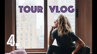 TOUR VLOG - WEEK FOUR