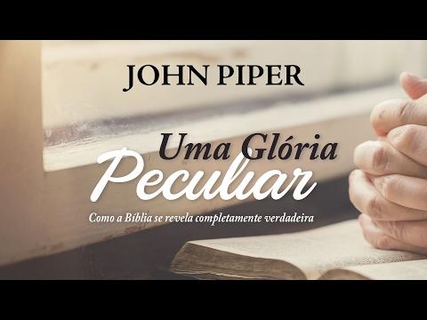 Lançamento: Uma Glo?ria Peculiar por John Piper