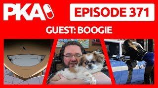 PKA 371 w/Boogie2988 - Boogie Dates Model, People Seeking Aids, Taylor Loses Teeth