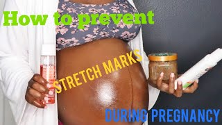 How to prevent stretch marks during pregnancy!