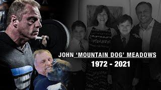 RIP John Meadows (THANK YOU)