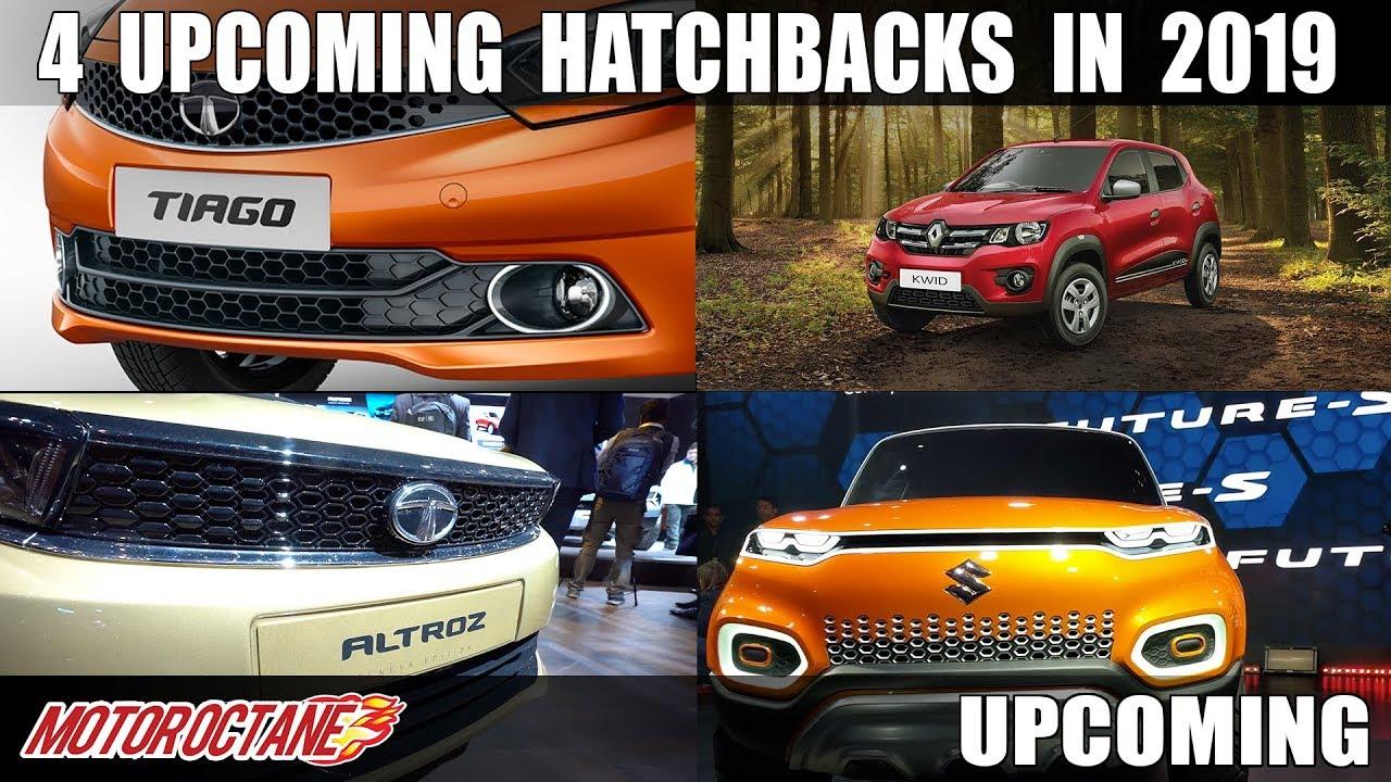 Motoroctane Youtube Video - 4 upcoming hatchbacks in 2019 | Hindi | MotorOctane
