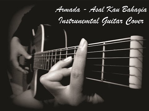 Armada - Asal Kau Bahagia (Instrumental Acoustic Guitar Cover) Mp3