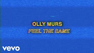 Olly Murs   Feel The Same (Lyric Video)