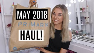 PRIMARK HAUL MAY / SUMMER HOLIDAY 2018