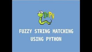 Fuzzy string matching using Python