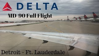 Delta MD-90 Full Flight | Detroit to Ft. Lauderdale