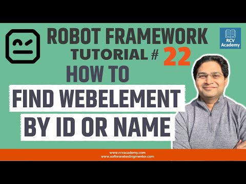 Robot Framework Tutorial #22 - How to Find Webelement by ID or ...