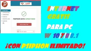 PSIPHON Ilimitado | Internet Gratis Tigo El Salvador 2017 PARA PC Windows 10|7|8|8.1