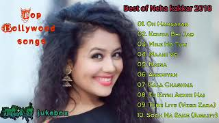 Top 10 Songs Of Neha Kakkar  Best Of Neha Kakkar Songs  Latest Bollywod