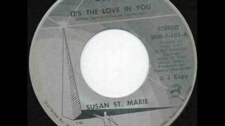 "Susan St. Marie ""It's The Love In You"""