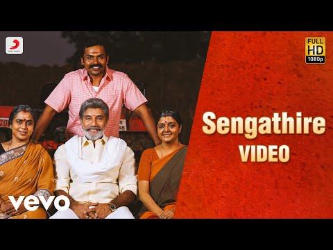Download Kadaikutty Singam - Sengathire Tamil Video | Karthi, Sayyeshaa | D. Imman HD Mp4 3GP Video and MP3