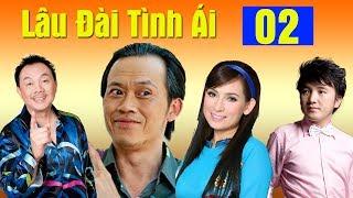 Phim Hoài Linh, Chí Tài, Phi Nhung Mới Nhất 2017 | Lâu Đài Tình Ái - Tập 2