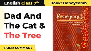 Class 7 English Chapter 7 Poem Explanation|Dad And The Cat And The Tree Explanation|Class 7 English