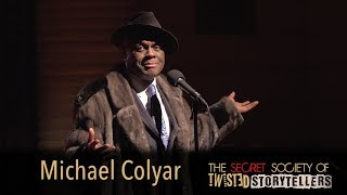 "The Secret Society Of Twisted Storytellers - ""ROMANCE"" - Michael Colyar"