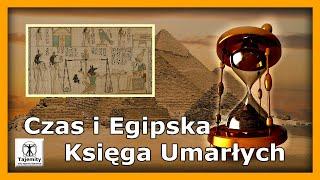 Czas i Egipska Księga Umarłych