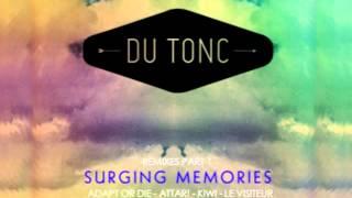 Du Tonc - Surging Memories (Le Visiteur Remix)