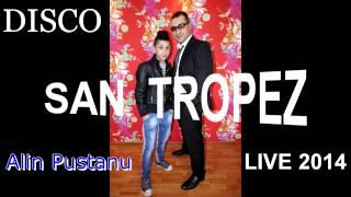 Alin Pustanu--Live saint tropez
