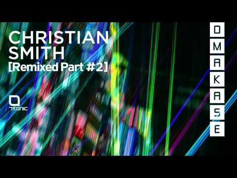 Christian Smith - Get It Done (Ramon Tapia Remix) [Tronic]