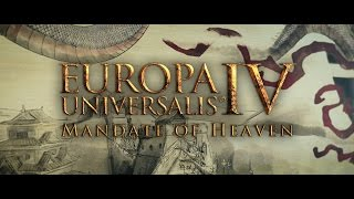 Europa Universalis IV: Mandate of Heaven Youtube Video