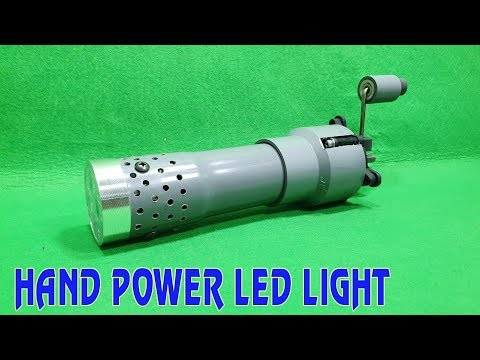 Build a Hand Power LED Light No Using Battery
