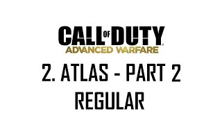 CoD®: Advanced Warfare - 2. Atlas Part 2 (Regular)