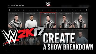 WWE 2K17 Create a Show Breakdown: Music, Referees, Show Loads and more (Video)