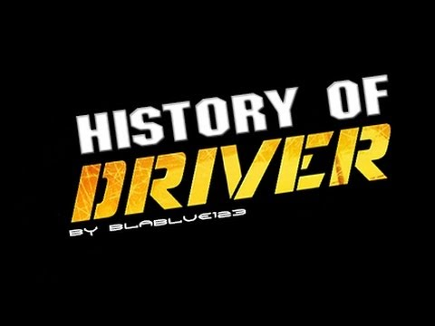 History of - DRIVER (1999-2011) | blablue123
