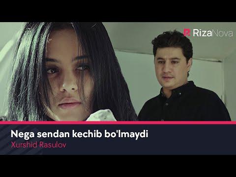 Xurshid Rasulov - Nega sendan kechib bo'lmaydi | Хуршид Расулов - Нега сендан кечиб булмайди