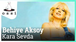 Behiye Aksoy / Kara Sevda