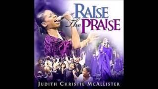 Judith McAllister- A Life of Worship- Raise The Praise