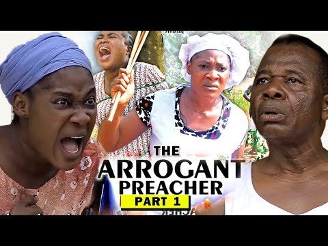 Download THE ARROGANT PREACHER PART 1 - Mercy Johnson New Movie 2019 Latest Nigerian Nollywood Movie Full HD HD Mp4 3GP Video and MP3