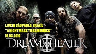 "Dream Theater - ""A Nightmare to Remember"" Live in São Paulo 2010"
